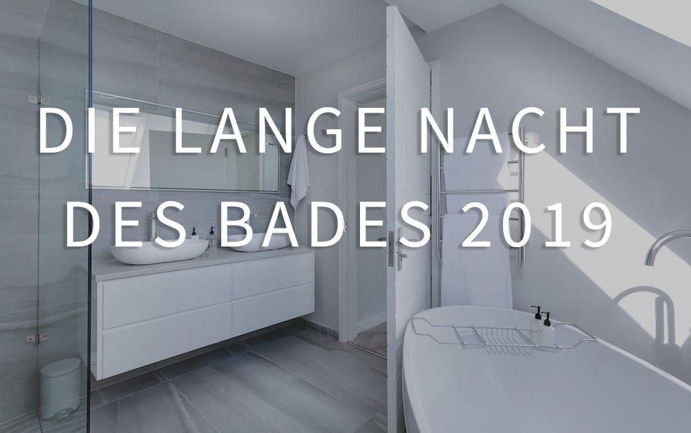 Die Lange Nacht des Bades 2019